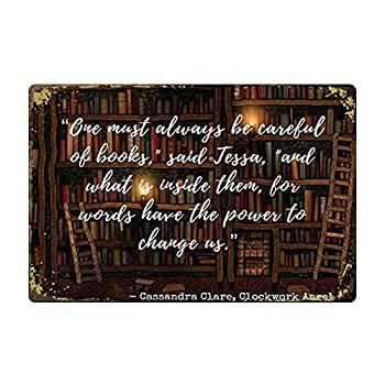 Tin Sign retrotyle Cassandra Clare Inspirational Quotes Restaurant bar Bedroom Decoration Wall Decoration Coffee 12x8 inch