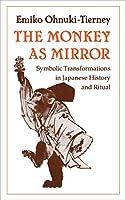 The Monkey as Mirror (Asian Studies/Anthropology)