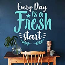 Teisyouhu Sayings Wall Decal Every Day is A Fresh Start Quotes Vinyl Removable Mural Wall Sticker