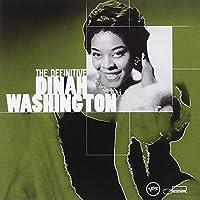 Definitive Dinah Washington