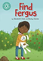 Reading Champion: Find Fergus: Independent Reading Turquoise 7