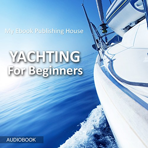 Yachting for Beginners cover art