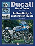 Ducati Bevel Twins 1971 to 1986: Authenticity & restoration