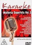 Karaoke - Mallorca Superhits Vol. 3 - Karaoke