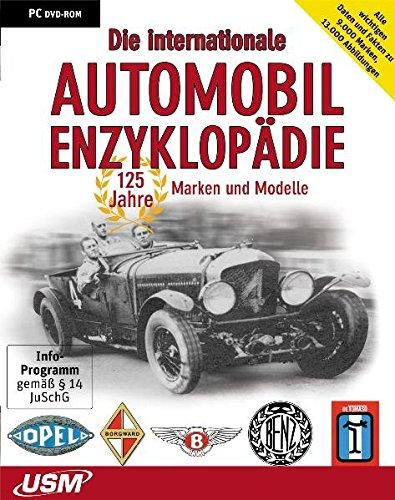Die internationale Automobil-Enzyklopädie - 125 Jahre Marken und Modelle