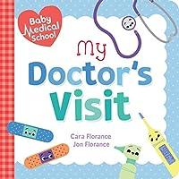 My Doctor's Visit (Baby Medical School)