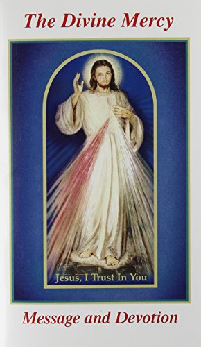 The Divine Mercy Message and Devotion