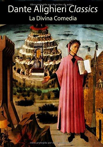 Dante Alighieri Classics: La Divina Comedia: Spanish Edition