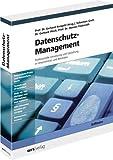 Haufe Datenschutz Management: Professionelle Umsetzung und Gestaltung in Unternehmen und Behörden