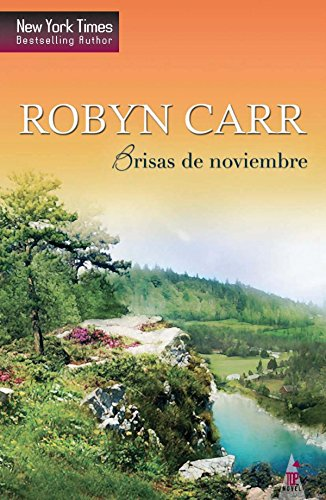Brisas de noviembre: Virgin river (8) (Top Novel)