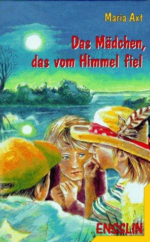 Das Mädchen, das vom Himmel fiel. ( Ab 10 J.). Ein neuer Fall für Hansi Feldmann