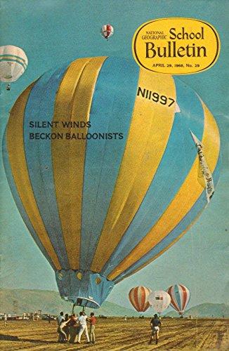 Hot-air Balloons / Masada / Filipino Fishermen / Turtle Rescue / Model Mooncraft / Animal Care / Masada Exhibit / Student Travel (National Geographic School Bulletin, April 29, 1968 / Number 29)