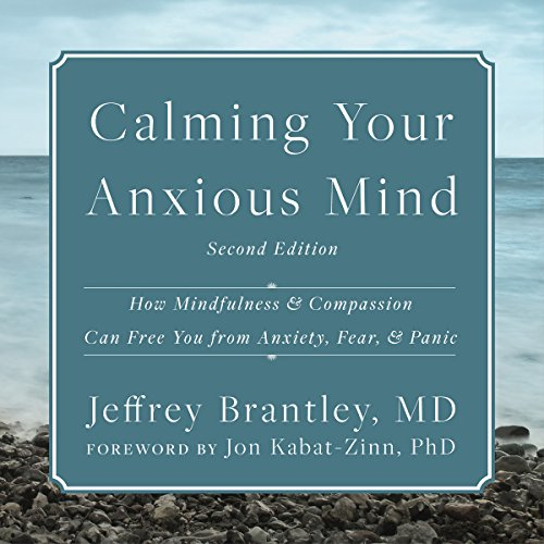 Calming Your Anxious Mind audiobook cover art