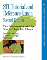 Stl Tutorial and Reference Guide: C++ Programming With the Standard Template Library (Addison-Wesley Professional Computing Series)