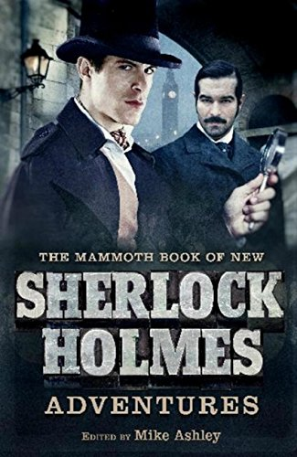 The Mammoth Book of New Sherlock Ho…