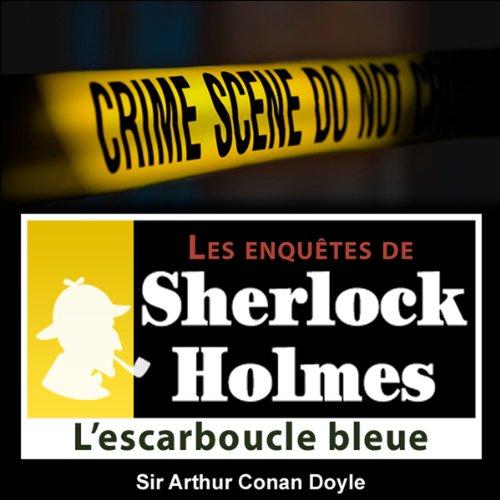 Couverture de L'escarboucle bleue (Les enquêtes de Sherlock Holmes 47)