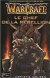 Warcraft, tome 2 - Le Chef de la rebellion
