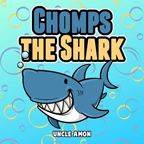 Chomps the Shark audiobook cover art