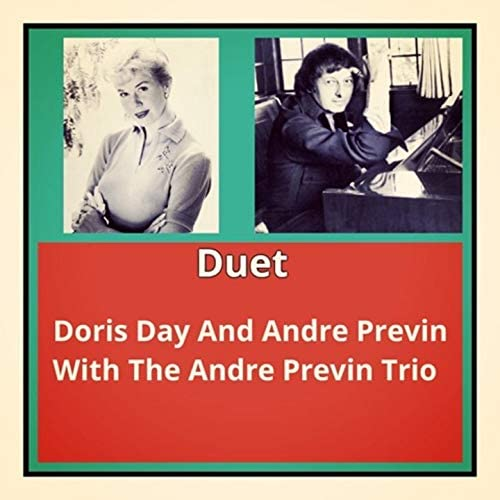 Doris Day And Andre Previn With The Andre Previn Trio