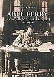 Abel Ferry - Le dauphin de la République (1881-1918)