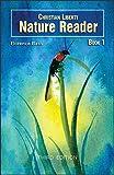 Christian Liberty Nature Reader: Book 1 (3rd Editi