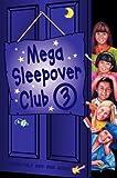 Mega Sleepover 3 (The Sleepover Club) (English Edition)