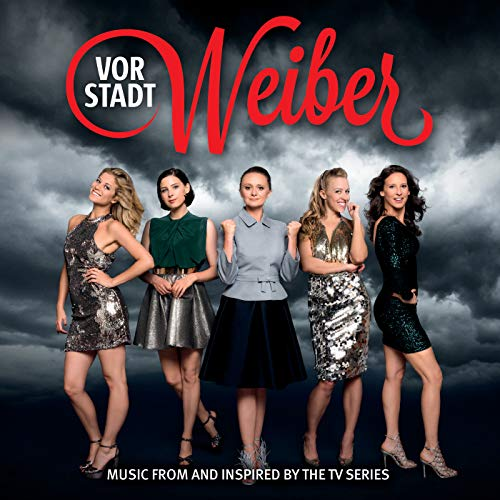 Vorstadtweiber (Music From And Inspired By The TV Series) [Explicit]