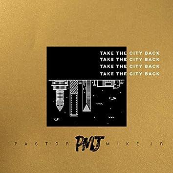 Take the City Back