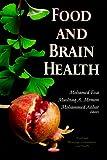 Food & Brain Health (Food and Beverage Consumption) - M. M. Essa