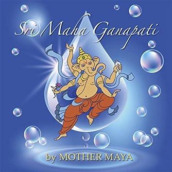 Sri Maha Ganapati