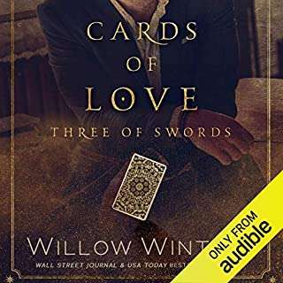 Cards of Love     Three of Swords              By:                                                                                                                                 Willow Winters                               Narrated by:                                                                                                                                 Holly Warren,                                                                                        Stephen Dexter                      Length: 3 hrs and 53 mins     1 rating     Overall 4.0