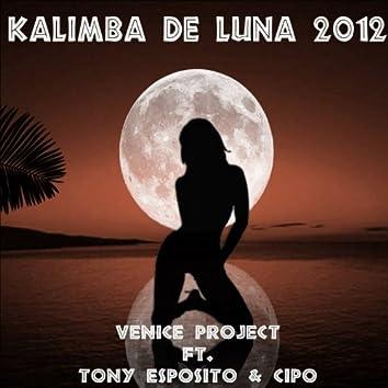 Kalimba de Luna 2012 (feat. Tony Esposito, Cipo)