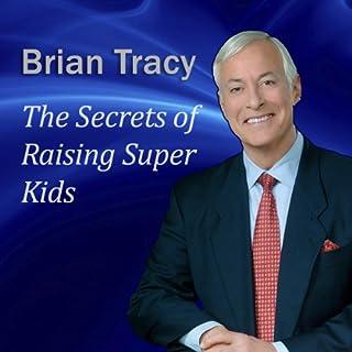 The Secrets of Raising Super Kids cover art