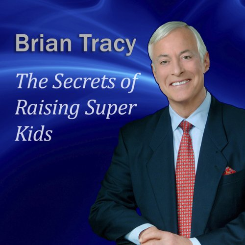 The Secrets of Raising Super Kids copertina