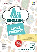Primary 5 Ace Your English Cloze Passage
