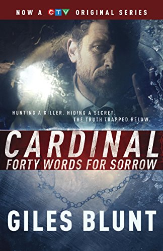 Forty Words for Sorrow (The John Cardinal Crime Series)