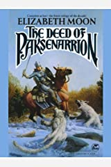 The Deed of Paksenarrion (Paksenarrion Series combo volumes Book 1) Kindle Edition