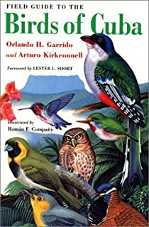 Field Guide to the Birds of Cuba (Comstock books) by Orlando H. Garrido Arturo Kirkconnell(2000-08-03)