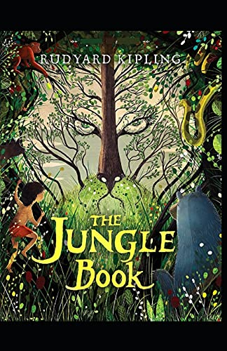 The Jungle Book by Rudyard Kipling: illustrated edition