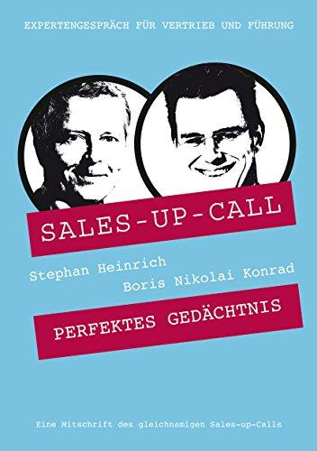 Perfektes Gedächtnis: Sales-up-Call mit Boris Nikolai Konrad und Stephan Heinrich