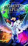 Gardiens des cités perdues, tome 8.5 : Le livre des secrets par Messenger