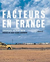 Facteurs en France - Chroniques du petit matin : Tome 1