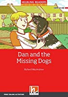 Dan and the Missing Dogs, Class Set + e-zone: Helbling Readers Red Series Fiction / Level 2 (A1/A2)