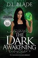 The Dark Awakening, Second Edition: A Paranormal Vampire Series (Second Edition)