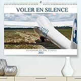 Voler en silence - la passion du vol à voile (Premium, hochwertiger DIN A2 Wandkalender 2022, Kunstdruck in Hochglanz): Libre comme l'air, sans ... thermique... (Calendrier mensuel, 14 Pages )