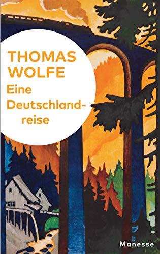 Eine Deutschlandreise: Literarische Zeitbilder 1926–1936 - mit 8 Originalseiten aus den Notizbüchern des Autors und 20 historischen Fotos