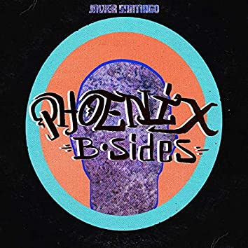 B-Sides: The Phoenix Sessions