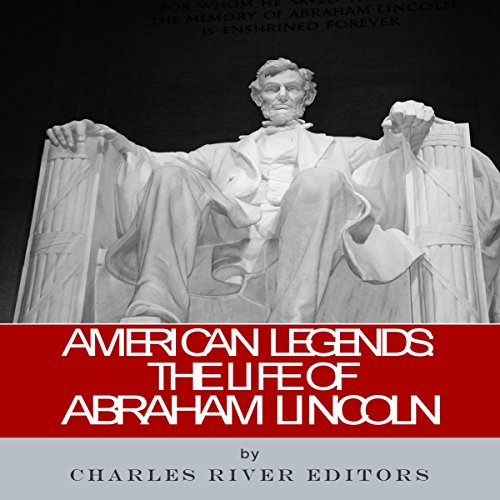 American Legends: The Life of Abraham Lincoln cover art