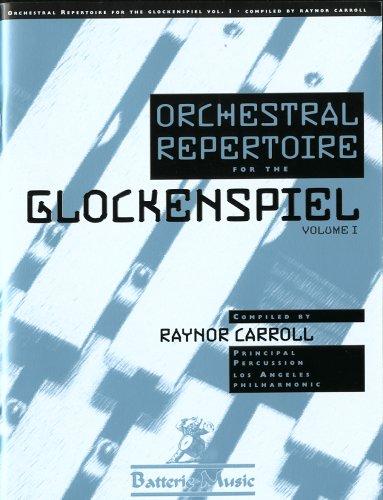 Orchestral Repertoire for the Glockenspiel, Vol. 1