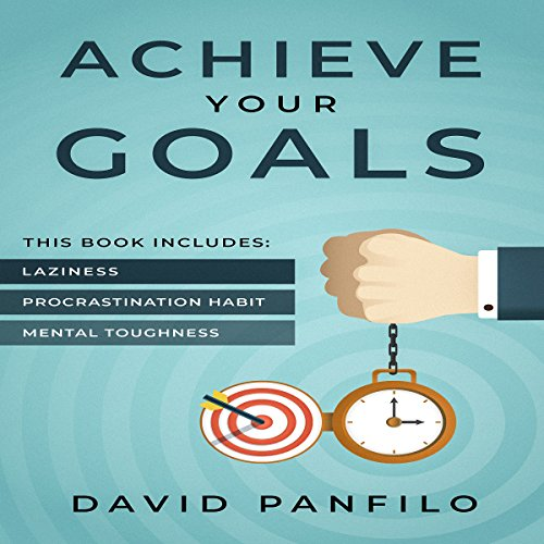 Achieve Your Goals audiobook cover art